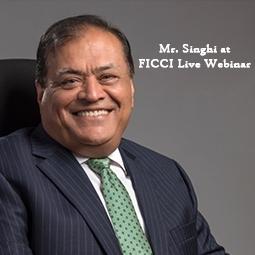 Mr Singhi at FICCI Live Webinar